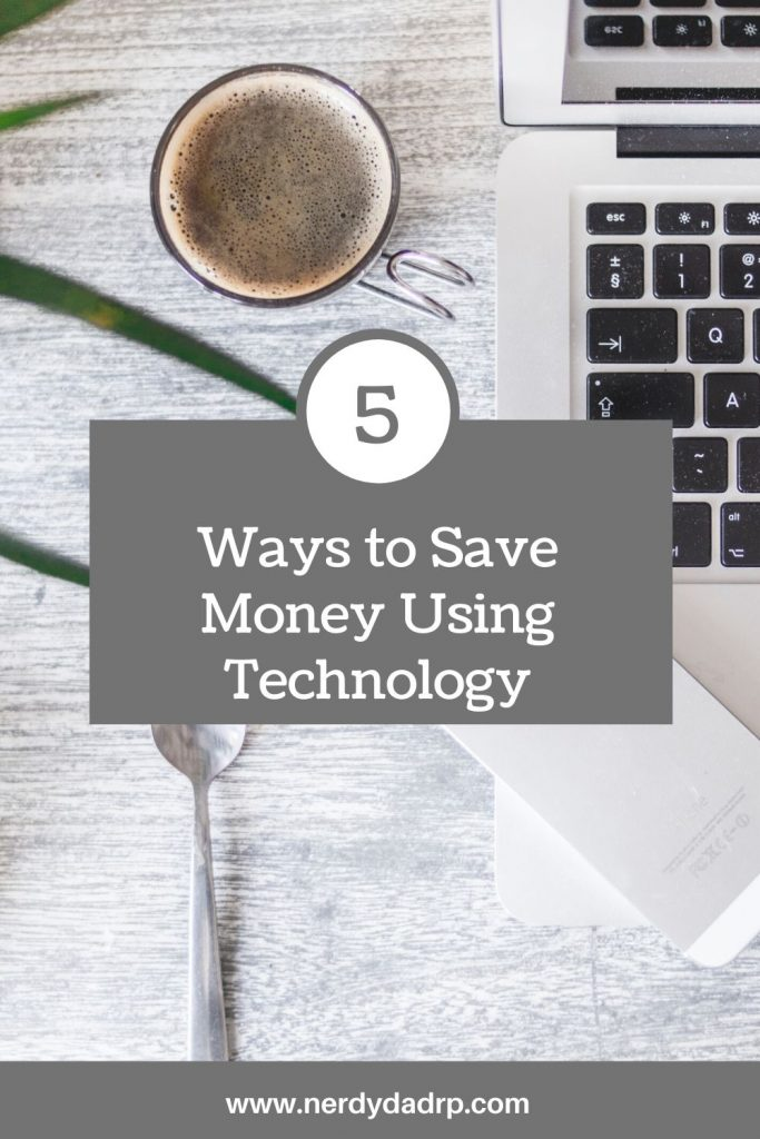 Ways to Save Money Using Technology