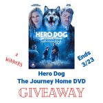 Hero-Dog-The-Journey-Home-DVD-Giveaway-1-800x800