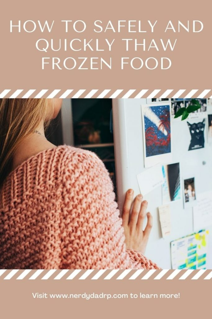 How to Safely and Quickly Thaw Frozen Food
