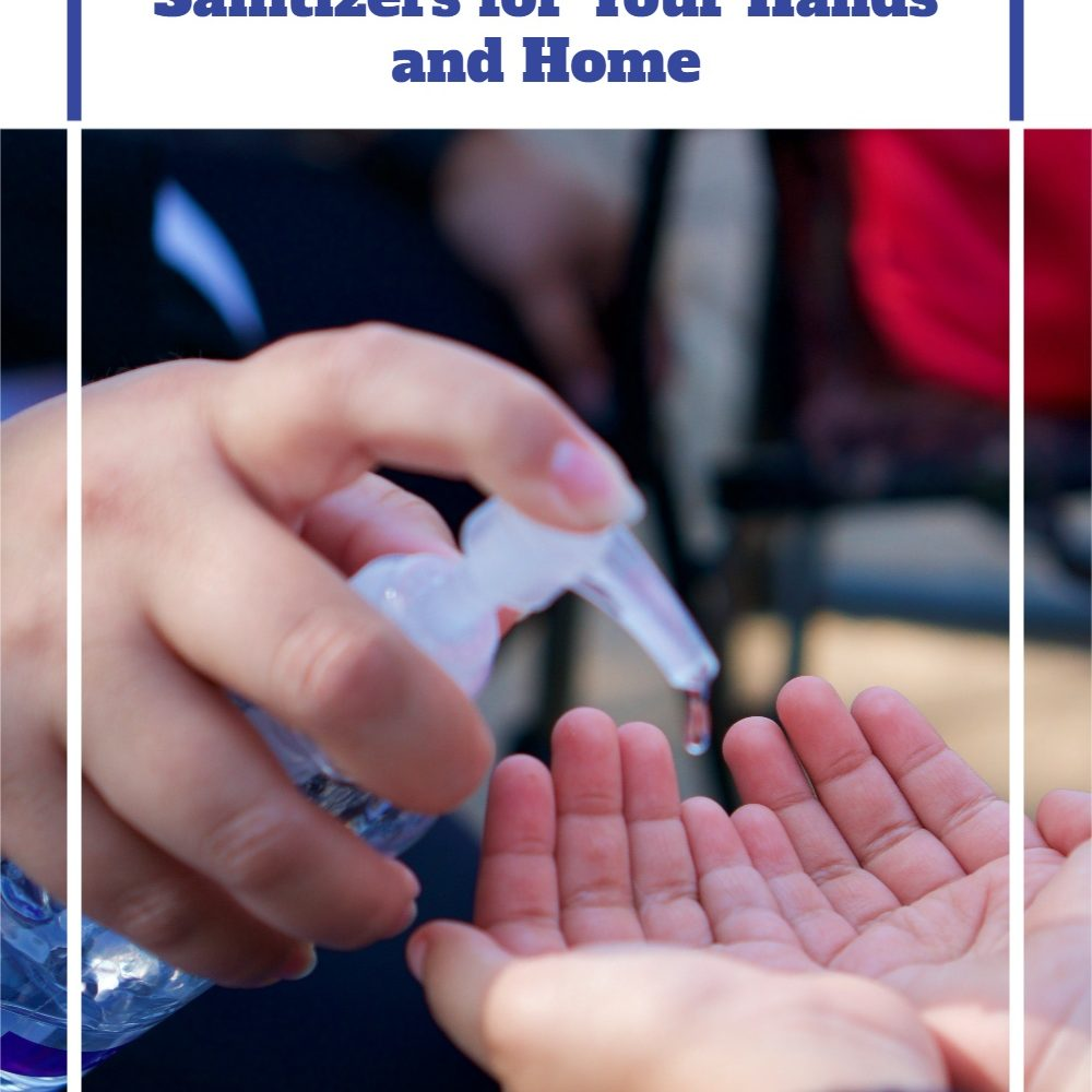 How-to-Make-Homemade-Sanitizers-for-Your-Hands-and-Home